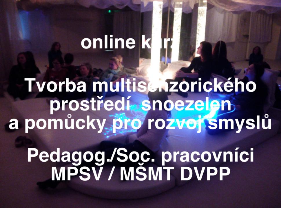 Online kurz Dagmar Mega snoezelen mozek asmysly